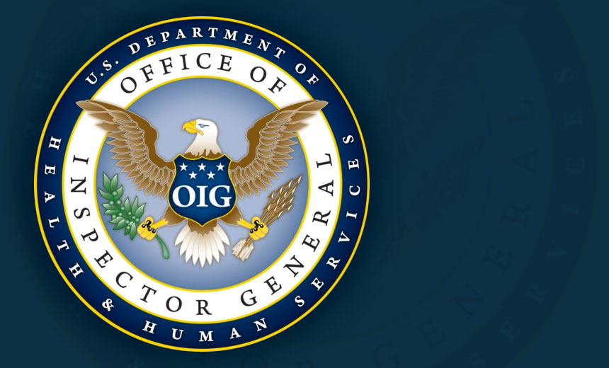 OIG: HHS Needs to Push Secure Health Data Exchange