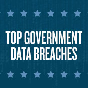 Top U.S. Government Data Breaches